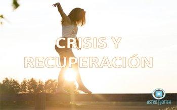 Crisis y Recuperación